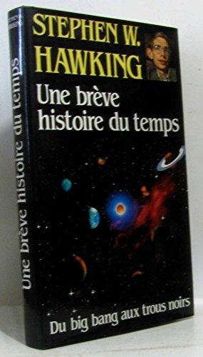 9782724246049: Une Breve Histoire Du Temps