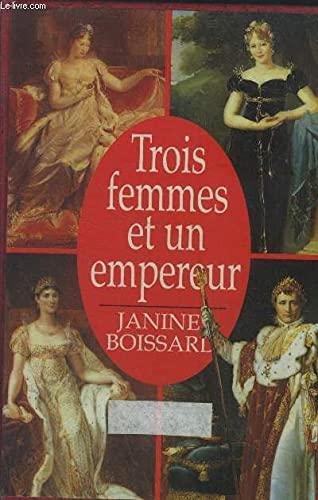Trois femmes et un empereur: Boissard Janine
