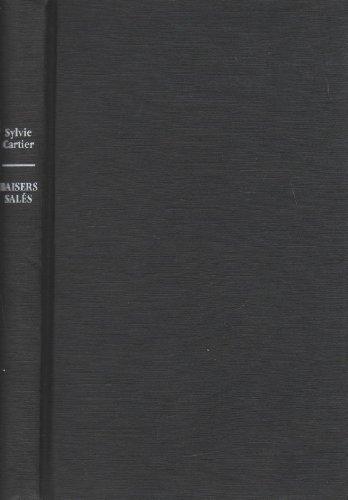 Baisers Salés.: Cartier, Sylvie