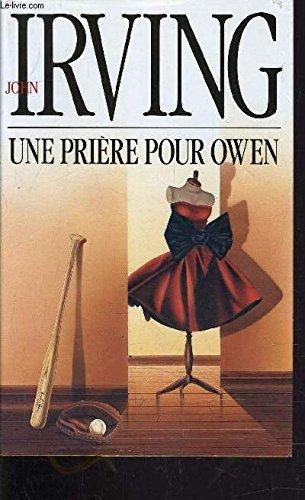 Une pri?re pour Owen: John Irving