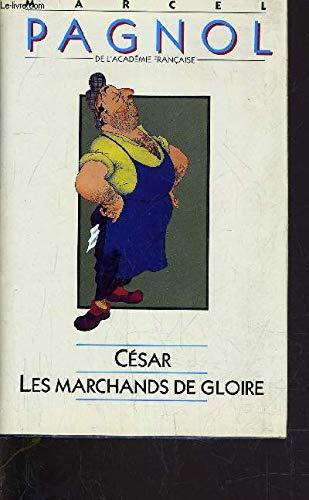 CÃ sar - Les marchands de Gloire: Paul Nivoix Marcel