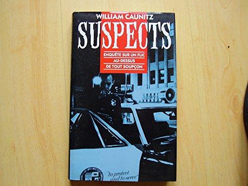 9782724250909: Suspects Enquête sur un flic au-dessus de tout soupçon