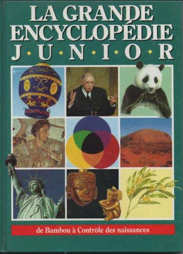 9782724251302: La grande encyclopédie junior volume 2 de Bambou à Controle des naissances