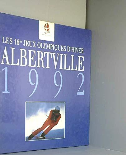 9782724254563: Albertville 1992 Les 16es Jeux Olympiques d'hiver