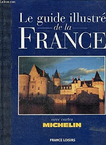 Le guide illustre de la France: n/a
