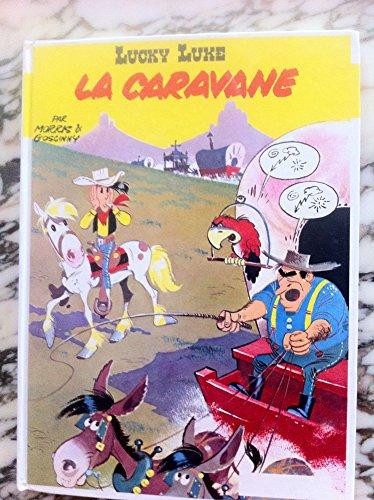 LUCKY LUKE:LA CARAVANE: GOSCINNY/MORRIS