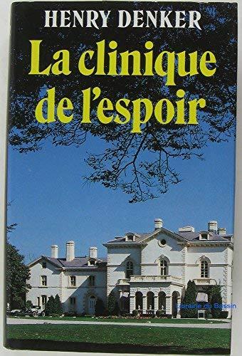 9782724260311: Clinique De L'Espoir, La (French Text Version)