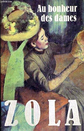 Au Bonheur des Dames: ZOLA EMILE