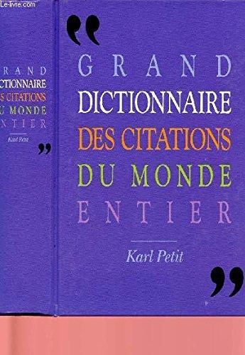 9782724260953: Grand dictionnaire des citations du monde entier