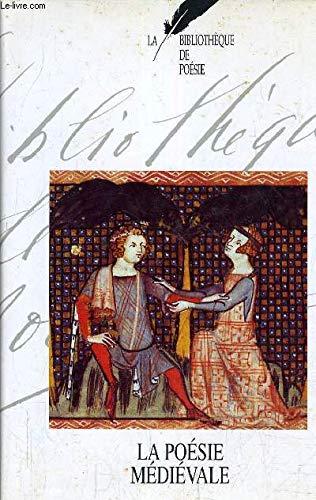 9782724261769: Bibliothèque de poésie Tome 1 La poésie médiévale