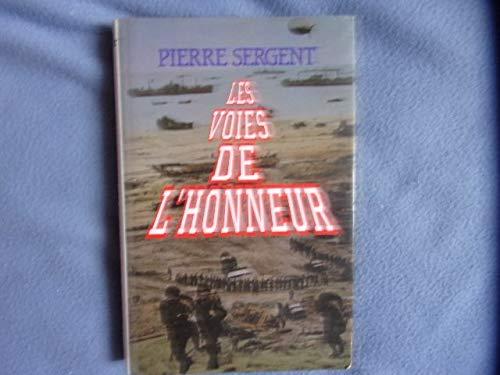 Les voies de l'honneur: Sergent-pierre