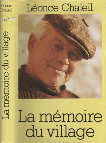 9782724262575: La mémoire du village
