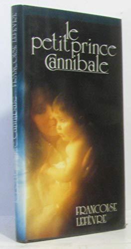 9782724263831: Le Petit Prince Cannibale