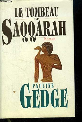 Le Tombeau de Saqqarah: Pauline Gedge