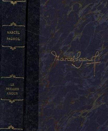 Le Premier Amour - Le Secret Du: Pagnol - Marcel