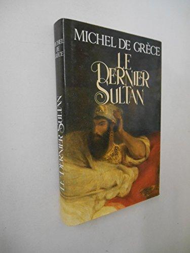 9782724266382: Le dernier sultan