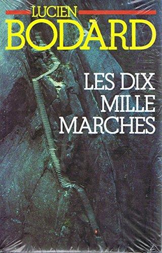 9782724267341: Les Dix Mille Marches
