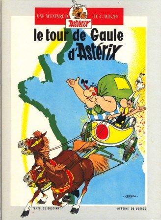 Le tour de Gaule d'Astérix / Astérix: GOSCINNY & UDERZO