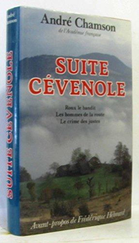 9782724268959: Suite cévenole Roux le bandit Les hommes de la route Le crime des justes