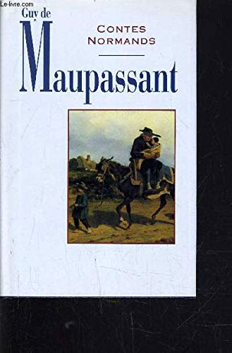 CONTES NORMANDS.: Maupassant Guy De