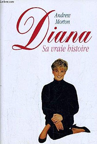 9782724271751: Diana. sa vraie histoire