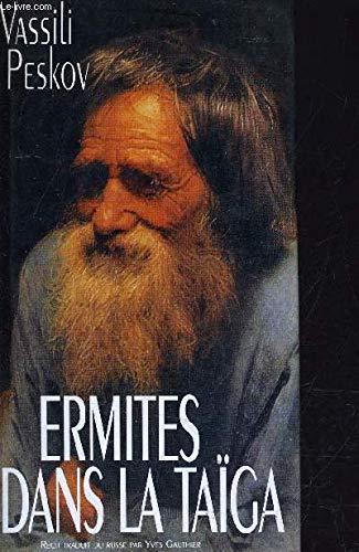 9782724271829: Ermites Dans La Taiga