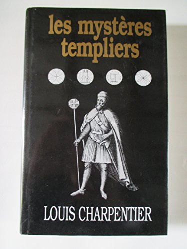 Les Mystères Templisrs: Charpentier Louis