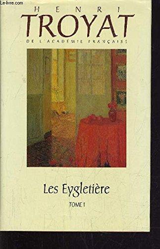 9782724273700: Les Eygletière Tome 1