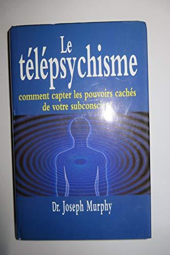 9782724274158: Le t�l�psychisme