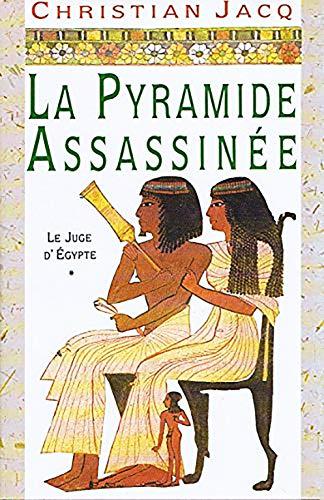 9782724275636: La pyramide assassinée