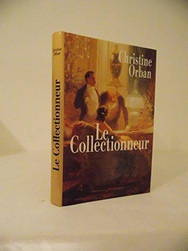 9782724280029: Le Collectionneur