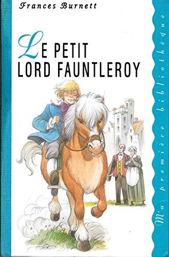 Le petit Lord Fauntleroy: Burnett Frances