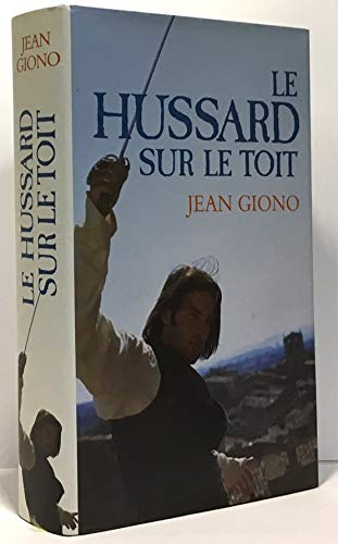 le hussard sur le toit: giono jean