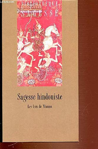 9782724283464: Sagesse hindouiste : Mânavadharmasâstra (Bibliothèque de la sagesse)
