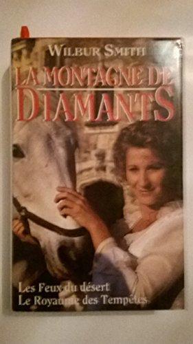 9782724283631: LA MONTAGNE DE DIAMANTS.TOME 1.LES FEUX DU DESERT.2.LE ROYAUME DES TEMPETES