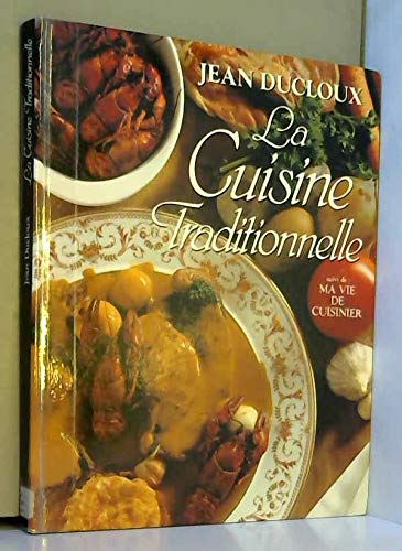 9782724283907: La Cuisine Traditionnelle