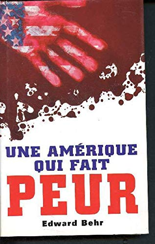 9782724291148: Une Amérique qui fait peur