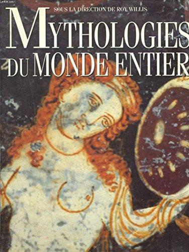 Mythologies du monde entier: WILLIS ROY