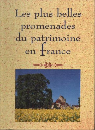 9782724292183: Les Plus Belles Promenades du Patrimoine en France