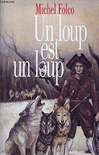 9782724292404: Un loup est un loup