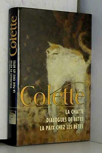 La Chatte - Dialogue De Bêtes -: Colette
