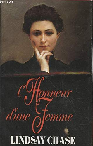 L'Honneur d'une Femme Is the French Title: Chase, Lindsay