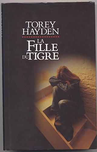 9782724294651: La fille du tigre