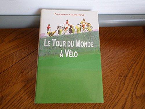 9782724294668: Le Tour Du Monde À Vélo