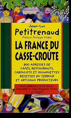9782724296488: La France du casse-croûte