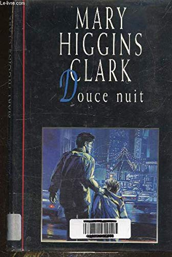 Douce nuit (9782724296679) by Mary Higgins Clark
