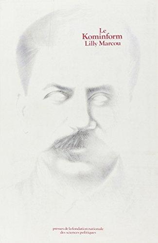 9782724603811: Le Kominform: Le communisme de guerre froide (French Edition)