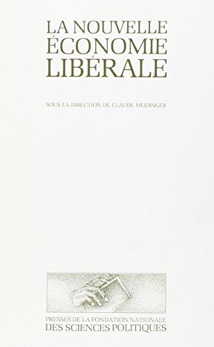 La Nouvelle economie liberale (French Edition): Meidinger C
