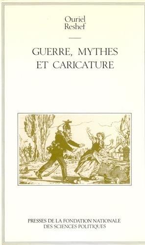 9782724604986: Guerre, mythes et caricature : Au berceau d'une mentalité française