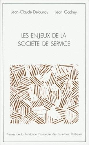 9782724605488: Les Enjeux de la société de service